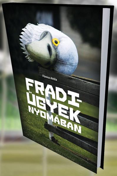 Fradi_ugyek_nyomaban